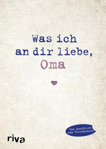 Was ich an dir liebe, Oma