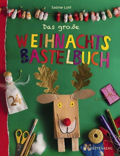 Das große Weihnachtsbastelbuch