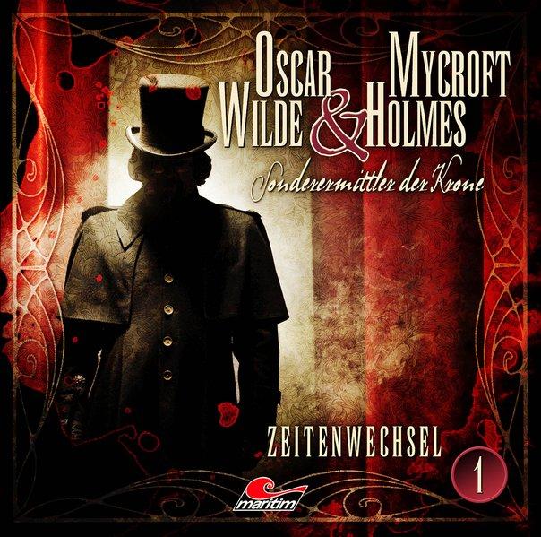 Oscar Wilde & Mycroft Holmes - Folge 01 (Audio-CD)
