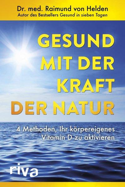 Gesund mit der Kraft der Natur