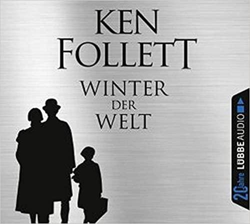 Winter der Welt: Die Jahrhundert-Saga