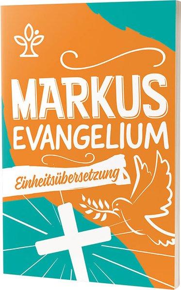 Das Markusevangelium - Jugendausgabe