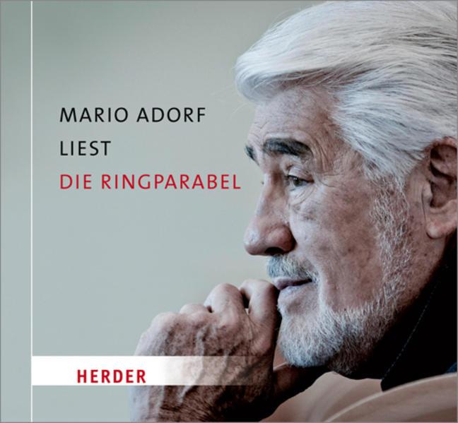 Mario Adorf liest die Ringparabel von Gotthold Ephraim Lessing (Audio-CD)