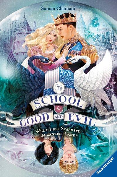 The School for Good and Evil, Band 5: Wer ist der Stärkste im ganzen Land?