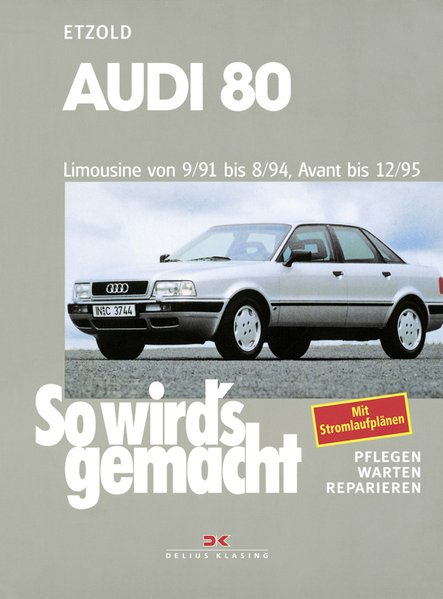Audi 80 9/91 bis 8/94, Avant bis 12/95