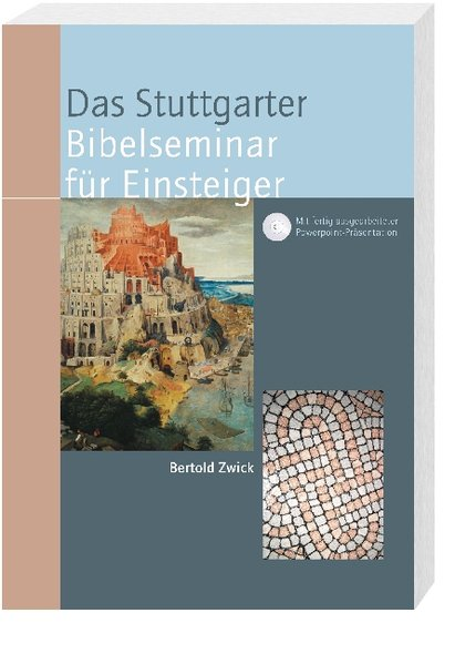 Das Stuttgarter Bibelseminar für Einsteiger