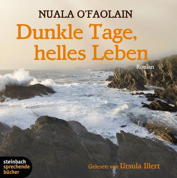 Dunkle Tage, helles Leben (Audio-CD)