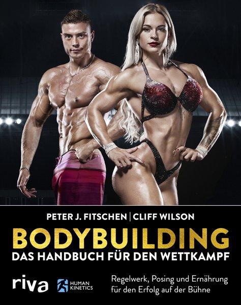 Bodybuilding – Das Handbuch für den Wettkampf