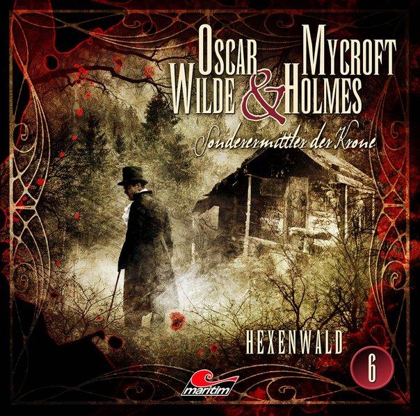Oscar Wilde & Mycroft Holmes - Folge 06 (Audio-CD)