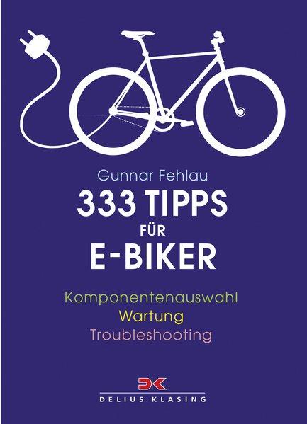 333 Tipps für E-Biker