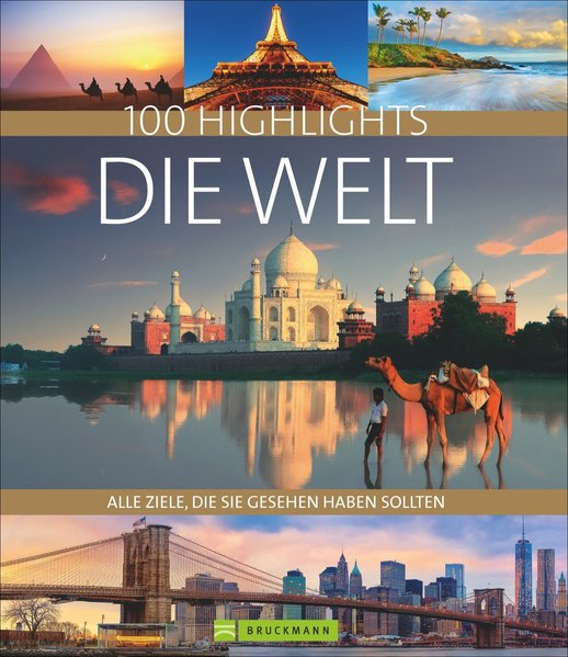 100 Highlights Die Welt