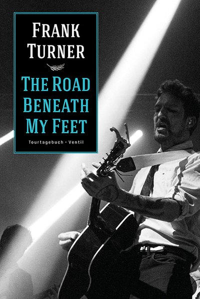 The Road Beneath My Feet