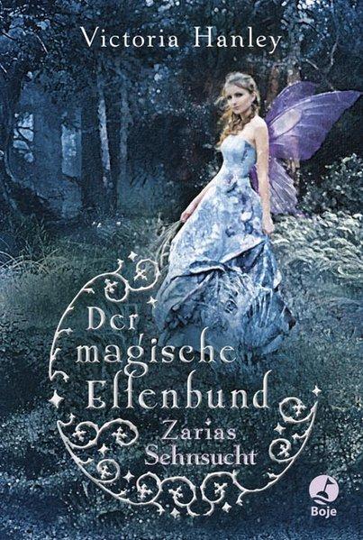 Der magische Elfenbund - Zarias Sehnsucht