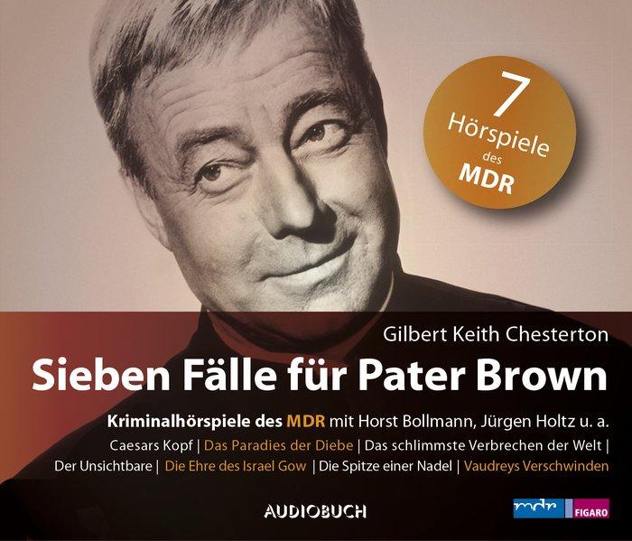 Sieben Fälle für Pater Brown (Audio-CD)