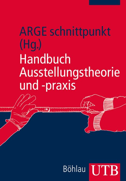 Handbuch Ausstellungstheorie und -praxis