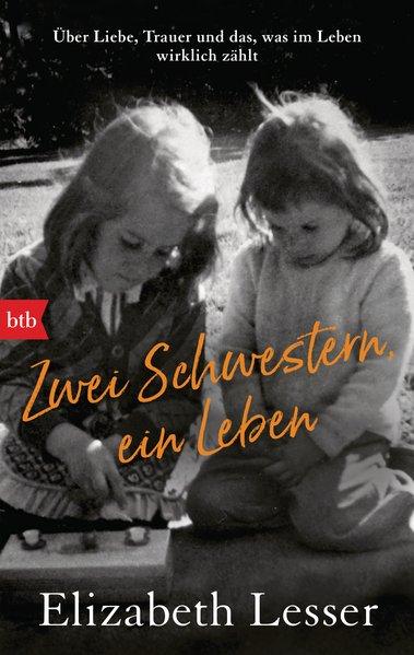 Zwei Schwestern, ein Leben