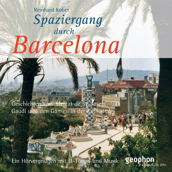 Spaziergang durch Barcelona (Audio-CD)