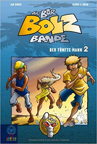 Die Bar-Bolz-Bande, Band 2