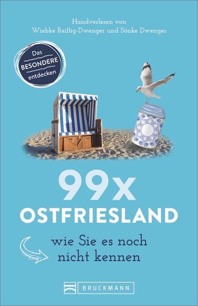 99 x Ostfriesland wie Sie es noch nicht kennen