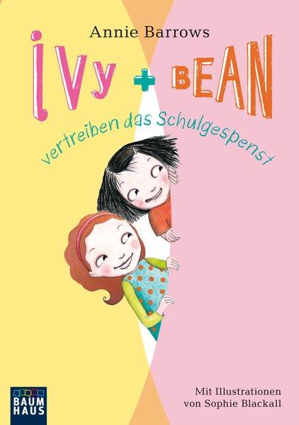 Ivy & Bean vertreiben das Schulgespenst