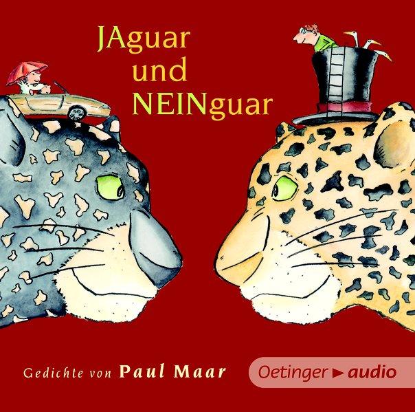 Jaguar und Neinguar. Gedichte von Paul Maar (NA CD (Audio-CD)