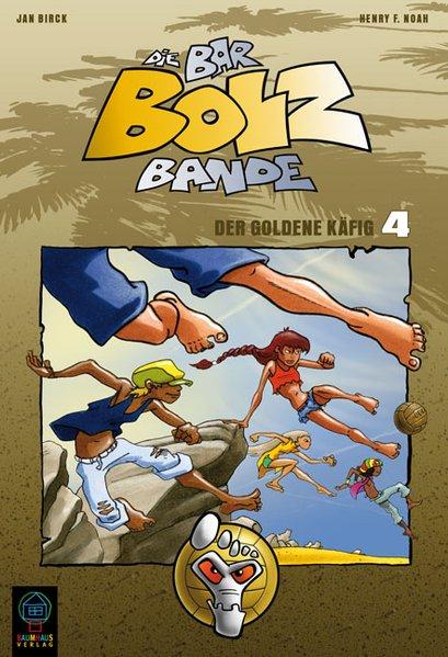 Die Bar-Bolz-Bande, Band 4