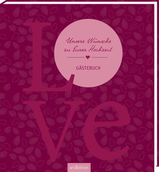 Wünsche gästebuch hochzeit Ein Gästebuch