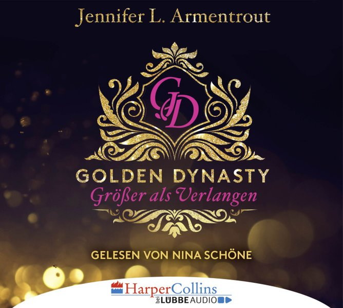 Golden Dynasty - Größer als Verlangen (Audio-CD)
