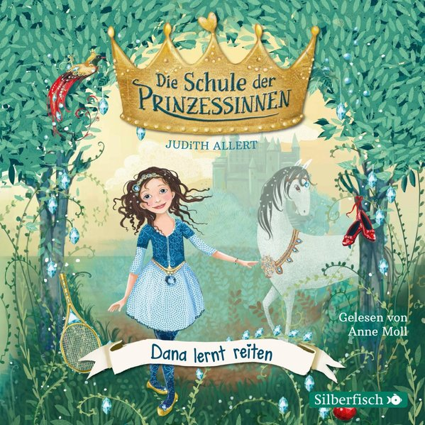 Die Schule der Prinzessinnen 2: Dana lernt reiten (Audio-CD)