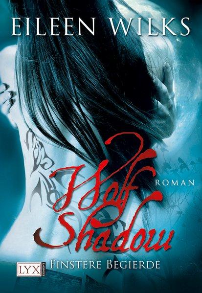 Wolf Shadow - Finstere Begierde
