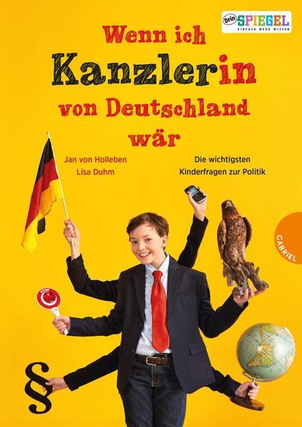 Wenn ich Kanzler(in) von Deutschland wär ...