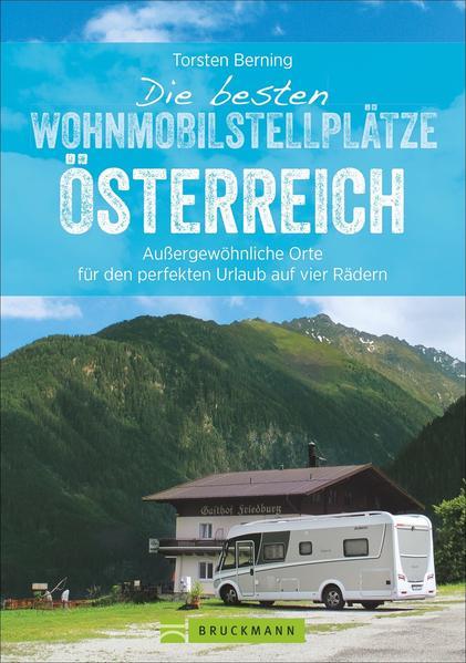 Die besten Wohnmobilstellplätze Österreich