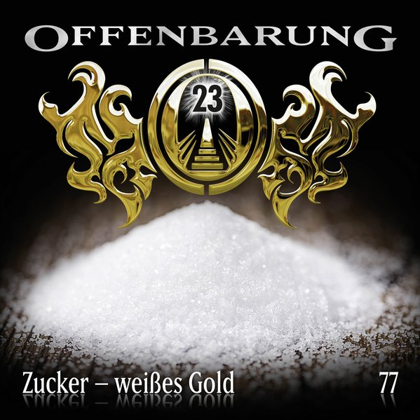 Offenbarung 23 - Folge 77 (Audio-CD)