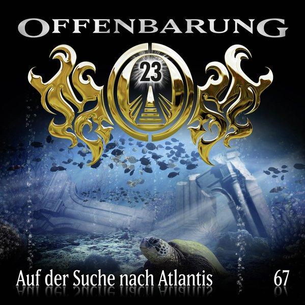Offenbarung 23 - Folge 67 (Audio-CD)
