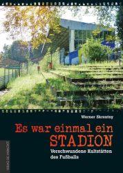 Es war einmal ein Stadion …