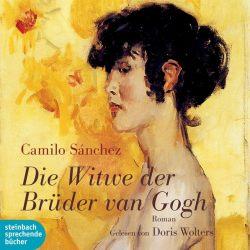 Die Witwe der Brüder van Gogh (Audio-CD)