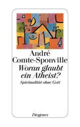 Woran glaubt ein Atheist?