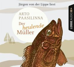 Der heulende Müller (Audio-CD)
