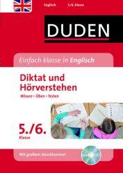 Einfach klasse in Englisch – Diktat und Hörverstehen 5./6. Klasse
