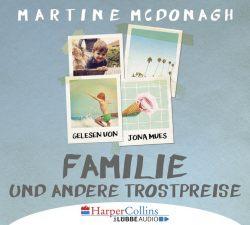 Familie und andere Trostpreise (Audio-CD)