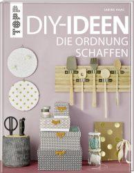 DIY-Ideen, die Ordnung schaffen