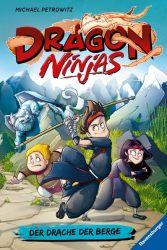 Dragon Ninjas, Band 1: Der Drache der Berge