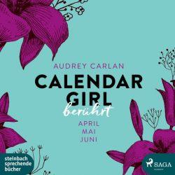Calendar Girl - Berührt (Audio-CD)