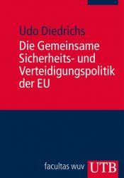Die Gemeinsame Sicherheits- und Verteidigungspolitik der EU