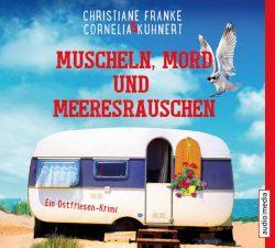 Muscheln, Mord und Meeresrauschen (Audio-CD)
