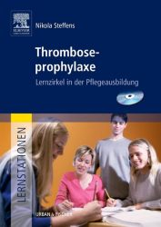 Lernstationen: Thromboseprophylaxe