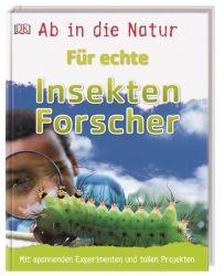 Ab in die Natur. Für echte Insektenforscher