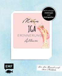 Mein JGA – Junggesellinnenabschieds-Album