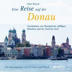 Eine Reise auf der Donau (Audio-CD)