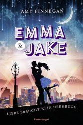 Emma & Jake. Liebe braucht kein Drehbuch